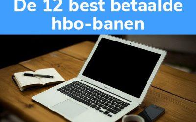 De 12 Best Betaalde Banen op HBO-niveau